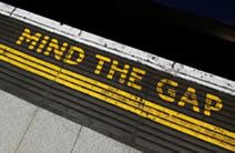 Mind the gap, London